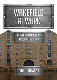Wakefield-at-Work history of coal mining cover