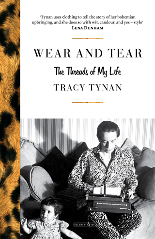 Wear and Tear The Threads of My Life Tracy Tynan book review cover