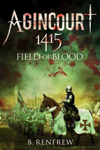 agincourt field of blood barry renfrew book review cover