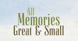 all memories great and small book review oliver crocker