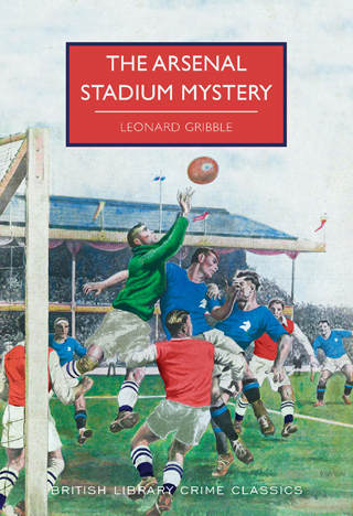 arsenal stadium mystery leonard gribble book review cover