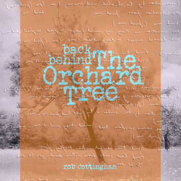 back behind the orchard tree rob cottingham album review cover