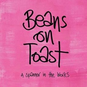 a spanner in the works beans on toast review