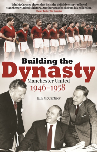 building the dynasty manchester united book review cover