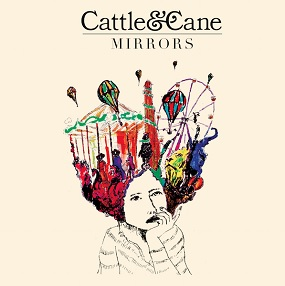 cattle and cane mirrors album review 2017