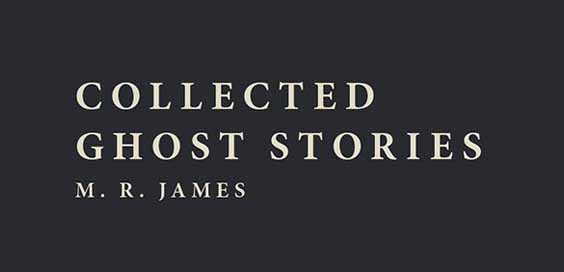 collected ghost stories of MR James book review