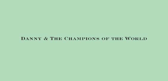 danny and the champions of the world brilliant light album review