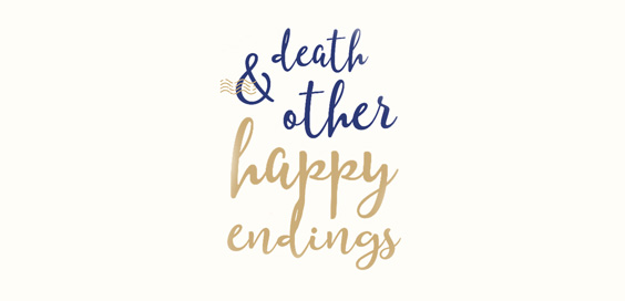 death and other happy endings melanie cantor book review main