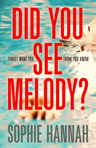 did you see melody book review sophie hannah cover
