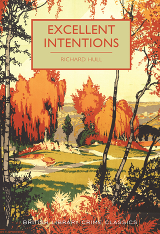 excellent intentions richard hull book review cover