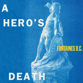 fontaines dc a hero's death album review cover