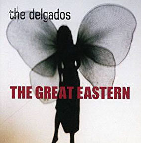great eastern by the delgados