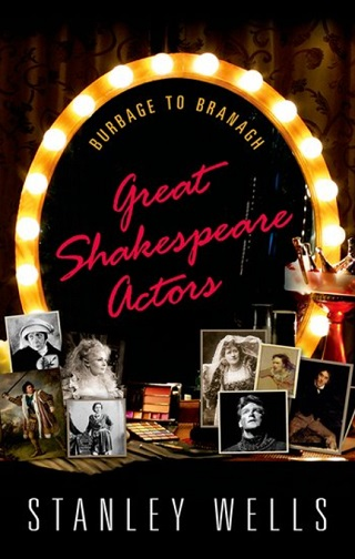 great shakespeare actors sir stanley wells book review cover