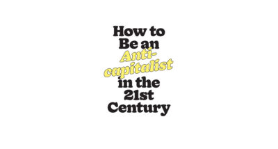 how to be an anti capitalist in the 21st century erik olin wright book review main logo