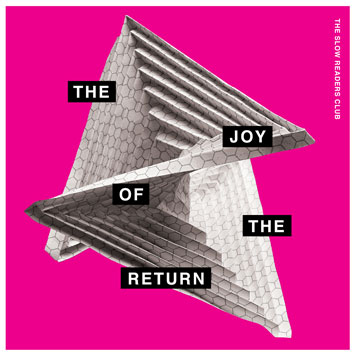 joy of the return slow readers club album review cover