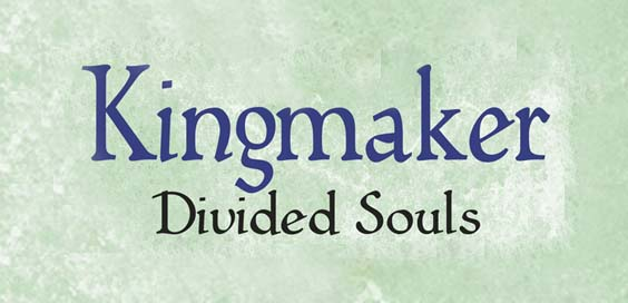 kingmaker divided souls toby clements book review