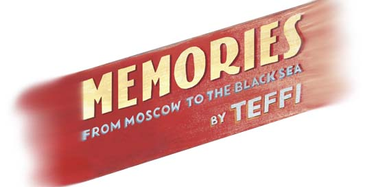 memories from moscow to the black sea teffi book review