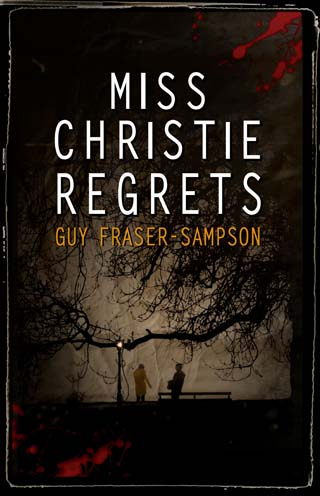 miss christie regrets book review guy fraser-sampson cover