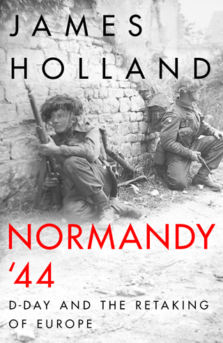 normandy 44 book james holland review cover