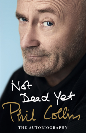 not dead yet phil collins the autobiography book review cover