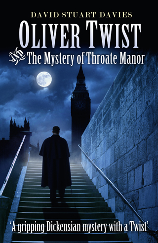 oliver twist and the mystery of throate manor david stuart davies book review cover