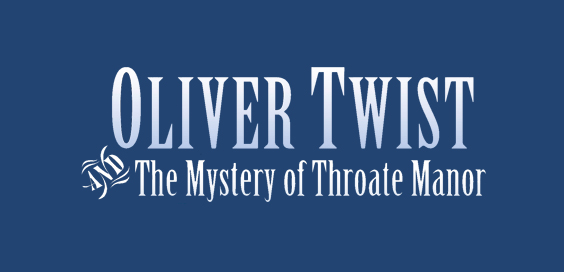 oliver twist and the mystery of throate manor david stuart davies book review logo