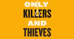 only killers and thieves paul haworth book review logo