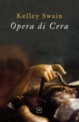 opera di cera kelly swain book review