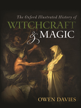 oxford illustrated history of witchcraft and magic book review owen davies