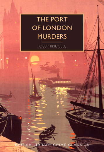 port of london murders josephine bell book review cover