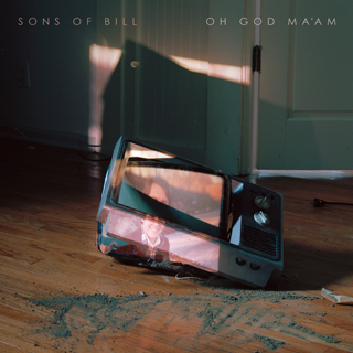 sons of bill oh god maam album review cover
