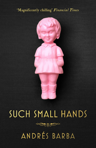 such small hands andrés barba book review cover - Copy