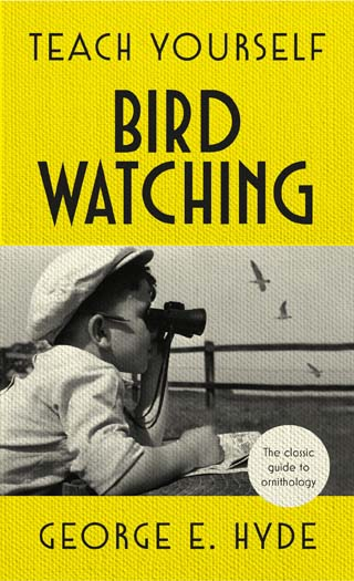 teach yourself bird watching george hyde book review cover