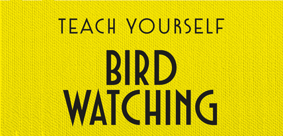 teach yourself bird watching george hyde book review logo