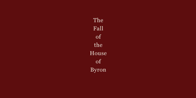 the fall of the house of byron emily brand book review main logo
