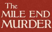 the mile end murder sinclaie mckay book review