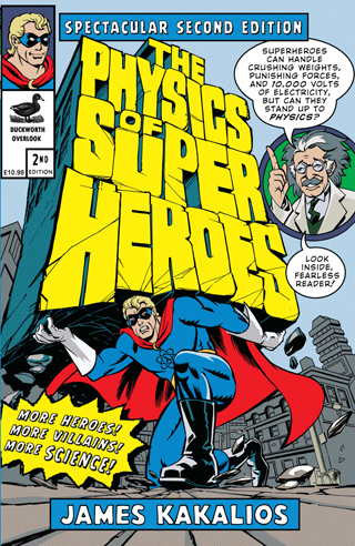 the physics of super heroes james kalios book review cover
