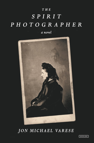 the spirit photographer Jon Michael Varese book review cover