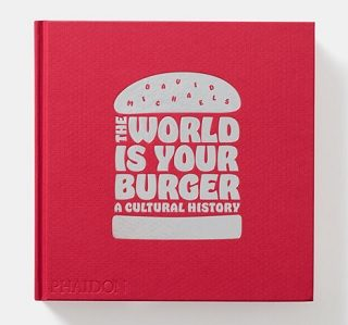 the world is your burger book review