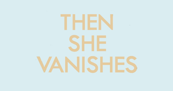 then she vanishes claire douglas book review main logo