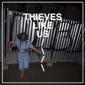 thieves like us album review 5th lp artwork