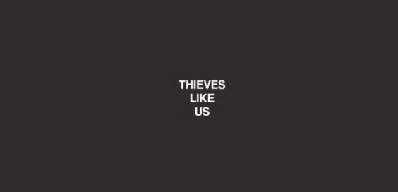 thieves like us album review logo