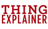 thing explainer Randall Munroe book review logo