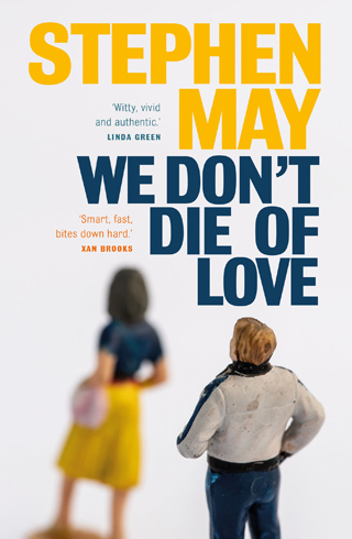we don't die of love stephen may book review cover