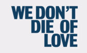 we don't die of love stephen may book review main logo