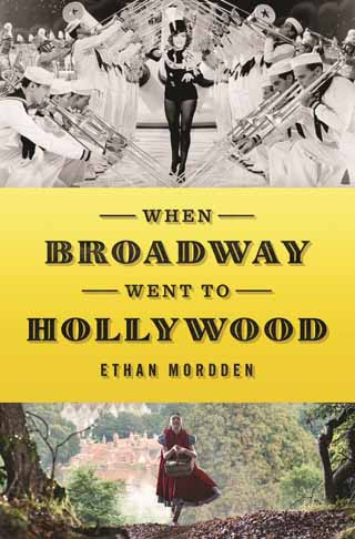 when broadway went to hollywood ethan mordden book cover