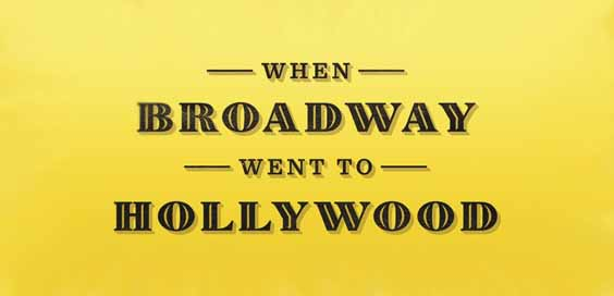 when broadway went to hollywood ethan mordden book review logo