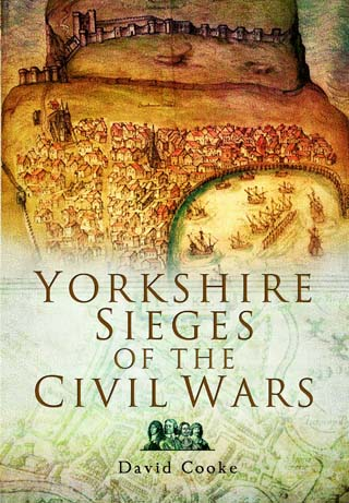 yorkshire sieges of the civil wars david cooke book review cover