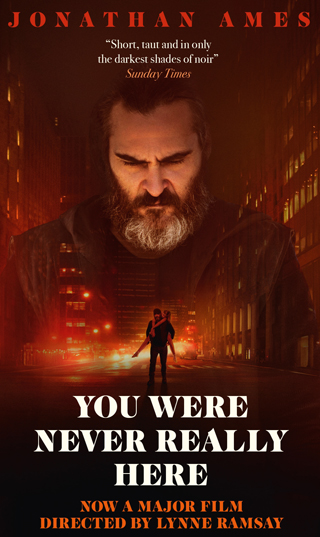 you were never really here book review jonathan ames movie