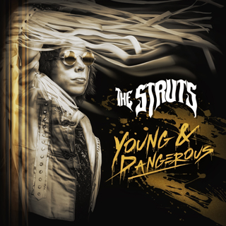 young and dangerous the struts album review cover